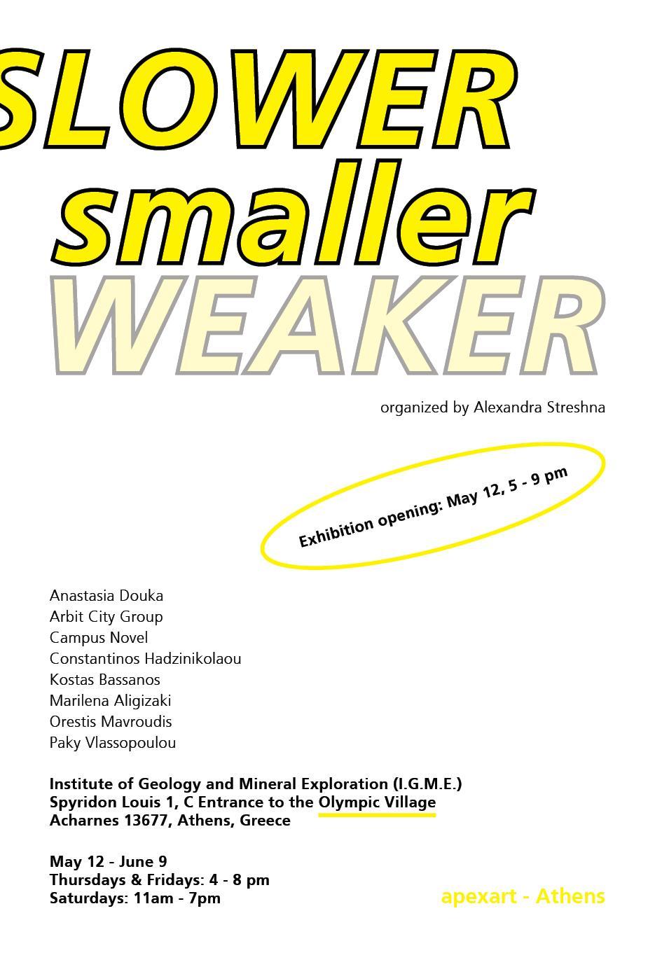 • Slower, Smaller, Weaker – Poster 4