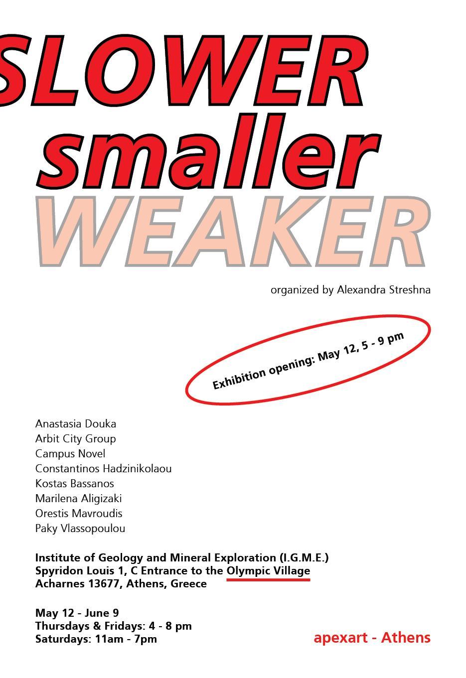 • Slower, Smaller, Weaker – Poster 3